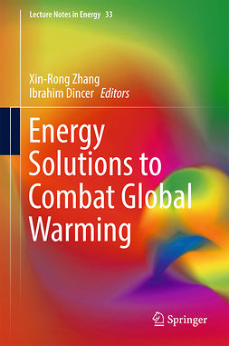 Dincer, Ibrahim - Energy Solutions to Combat Global Warming, e-bok