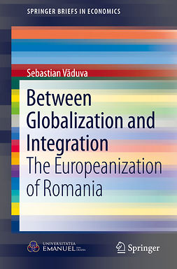 Văduva, Sebastian - Between Globalization and Integration, e-kirja
