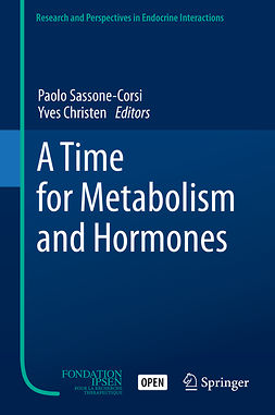 Christen, Yves - A Time for Metabolism and Hormones, e-bok