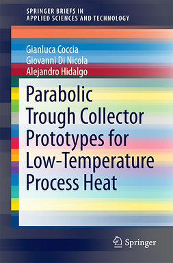 Coccia, Gianluca - Parabolic Trough Collector Prototypes for Low-Temperature Process Heat, ebook