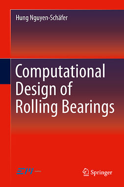 Nguyen-Schäfer, Hung - Computational Design of Rolling Bearings, e-bok