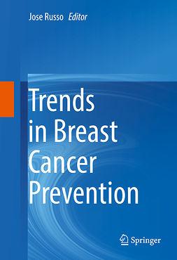 Russo, Jose - Trends in Breast Cancer Prevention, e-kirja