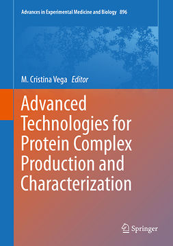 Vega, M. Cristina - Advanced Technologies for Protein Complex Production and Characterization, ebook