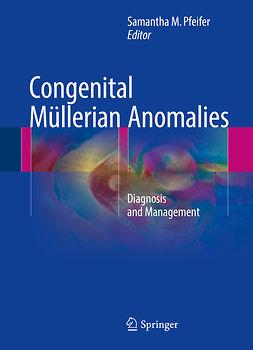 Pfeifer, Samantha M. - Congenital Müllerian Anomalies, ebook