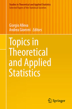 Alleva, Giorgio - Topics in Theoretical and Applied Statistics, ebook