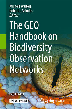 Scholes, Robert J. - The GEO Handbook on Biodiversity Observation Networks, ebook