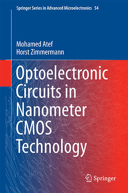 Atef, Mohamed - Optoelectronic Circuits in Nanometer CMOS Technology, e-bok