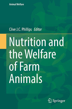 Phillips, Clive J. C. - Nutrition and the Welfare of Farm Animals, e-kirja