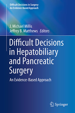 Matthews, Jeffrey B. - Difficult Decisions in Hepatobiliary and Pancreatic Surgery, ebook