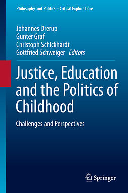 Drerup, Johannes - Justice, Education and the Politics of Childhood, e-bok