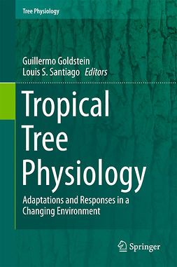 Goldstein, Guillermo - Tropical Tree Physiology, ebook
