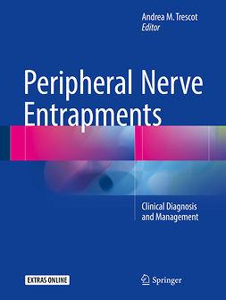 FIPP, Andrea M Trescot, MD, ABIPP, - Peripheral Nerve Entrapments, ebook