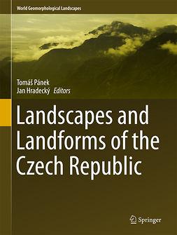 Hradecký, Jan - Landscapes and Landforms of the Czech Republic, e-bok