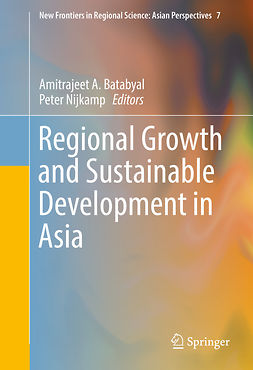 Batabyal, Amitrajeet A. - Regional Growth and Sustainable Development in Asia, ebook