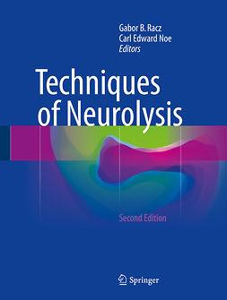 Noe, Carl Edward - Techniques of Neurolysis, ebook