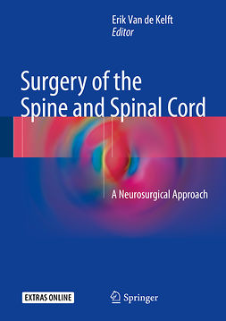 Kelft, Erik van de - Surgery of the Spine and Spinal Cord, e-kirja