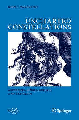 Barentine, John C. - Uncharted Constellations, ebook