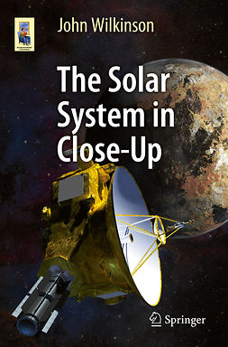 Wilkinson, John - The Solar System in Close-Up, ebook