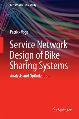 Vogel, Patrick - Service Network Design of Bike Sharing Systems, ebook