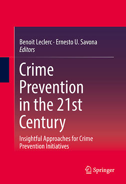 LeClerc, Benoit - Crime Prevention in the 21st Century, e-bok