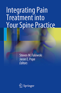 Falowski, Steven M. - Integrating Pain Treatment into Your Spine Practice, ebook