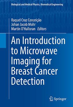 Conceição, Raquel Cruz - An Introduction to Microwave Imaging for Breast Cancer Detection, ebook