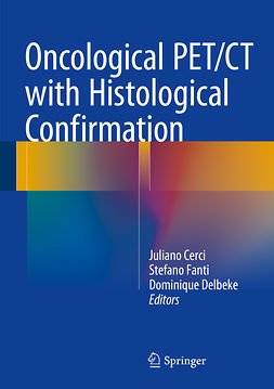 Cerci, Juliano - Oncological PET/CT with Histological Confirmation, ebook