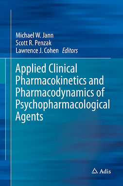 Cohen, Lawrence J. - Applied Clinical Pharmacokinetics and Pharmacodynamics of Psychopharmacological Agents, ebook