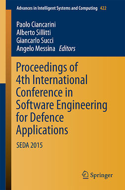Ciancarini, Paolo - Proceedings of 4th International Conference in Software Engineering for Defence Applications, ebook