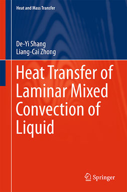 Shang, De-Yi - Heat Transfer of Laminar Mixed Convection of Liquid, ebook