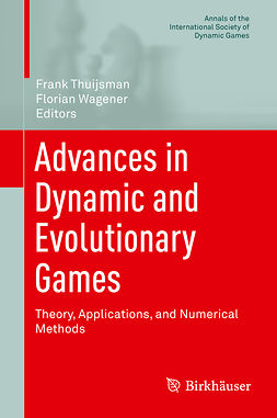 Thuijsman, Frank - Advances in Dynamic and Evolutionary Games, e-bok