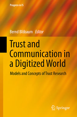 Blöbaum, Bernd - Trust and Communication in a Digitized World, ebook