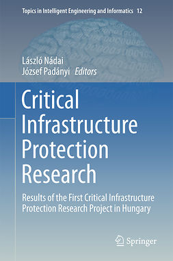 Nádai, László - Critical Infrastructure Protection Research, ebook