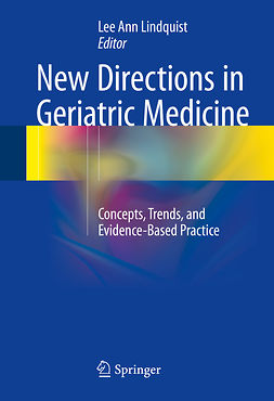 Lindquist, Lee Ann - New Directions in Geriatric Medicine, ebook