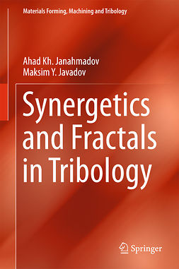 Janahmadov, Ahad Kh - Synergetics and Fractals in Tribology, ebook