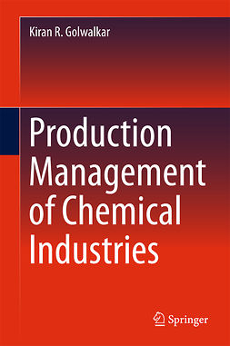 Golwalkar, Kiran R. - Production Management of Chemical Industries, ebook