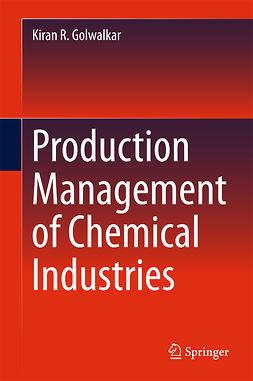 Golwalkar, Kiran R. - Production Management of Chemical Industries, ebook