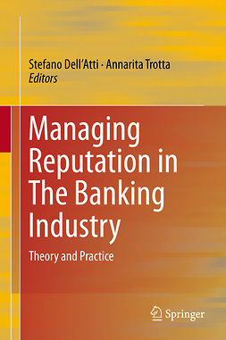 Dell'Atti, Stefano - Managing Reputation in The Banking Industry, e-bok