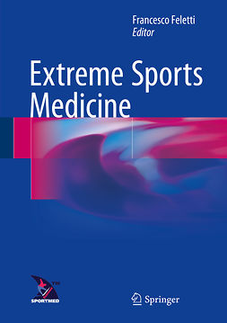Feletti, Francesco - Extreme Sports Medicine, ebook