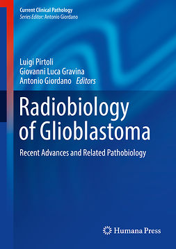 Giordano, Antonio - Radiobiology of Glioblastoma, e-kirja