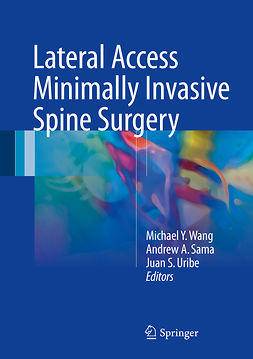 Sama, Andrew A. - Lateral Access Minimally Invasive Spine Surgery, e-kirja