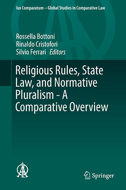Bottoni, Rossella - Religious Rules, State Law, and Normative Pluralism - A Comparative Overview, ebook