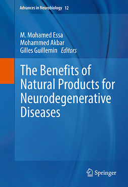 Akbar, Mohammed - The Benefits of Natural Products for Neurodegenerative Diseases, e-bok