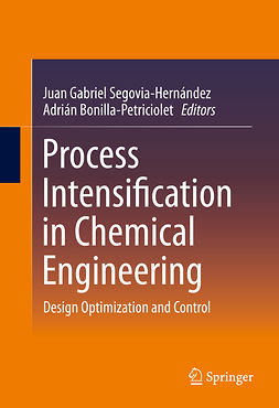 Bonilla-Petriciolet, Adrián - Process Intensification in Chemical Engineering, e-bok