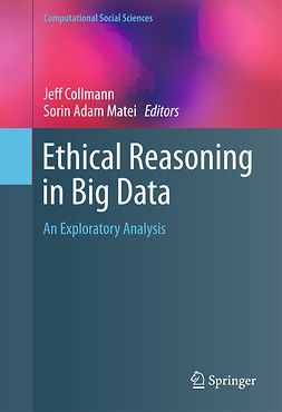Collmann, Jeff - Ethical Reasoning in Big Data, ebook