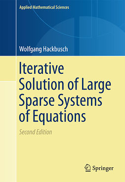 Hackbusch, Wolfgang - Iterative Solution of Large Sparse Systems of Equations, e-kirja