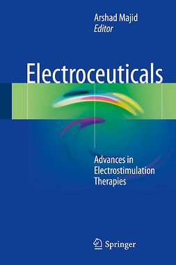 Majid, Arshad - Electroceuticals, e-bok