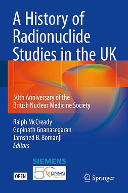 Bomanji, Jamshed B. - A History of Radionuclide Studies in the UK, e-bok