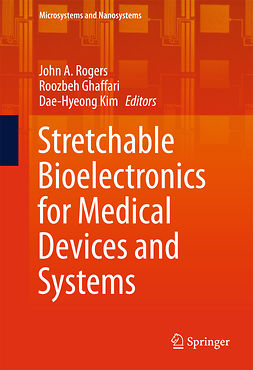 Ghaffari, Roozbeh - Stretchable Bioelectronics for Medical Devices and Systems, ebook