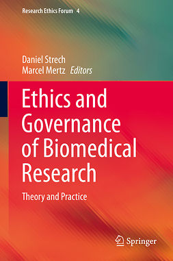 Mertz, Marcel - Ethics and Governance of Biomedical Research, e-bok